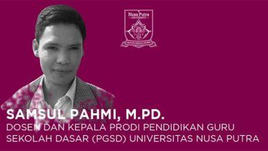 Samsul Pahmi 390x220 - Membawa Prodi PGSD Universitas Nusa Putra Menjadi Terdepan