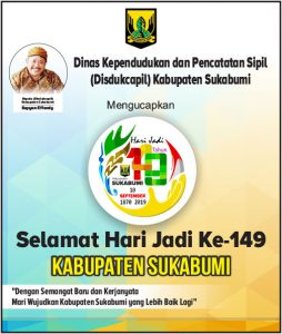 HUT KAb Sukabumi DISDUKCAPIL 254x300 - HUT Kabupaten Sukabumi ke 149, Meluruskan Sejarah Hari Jadi Kabupaten Sukabumi