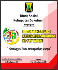 HUT Kab Sukabumi DINSOS  250x300 - HUT Kabupaten Sukabumi ke 149, Meluruskan Sejarah Hari Jadi Kabupaten Sukabumi