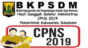 Hasil Sanggah Seleksi Administras CPNS 2019 Pemerintah Kabupaten Sukabumi